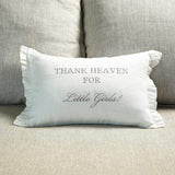 Thank Heaven For Little Girls Linen Decor Pillow
