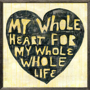 Sugarboo Designs Whole Heart Whole Life Art Print