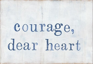 """Courage Dear Heart"" Gallery Wrap"
