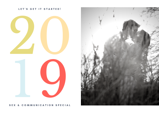2019 New Year Sex & Communication Special