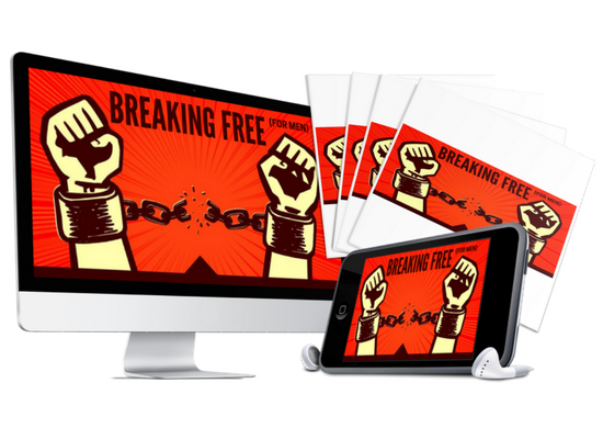Breaking Free for Men - Digital Download