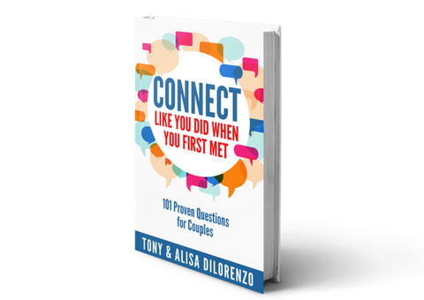 Connect Like You Did When You First Met: 101 Proven Questions for Couples