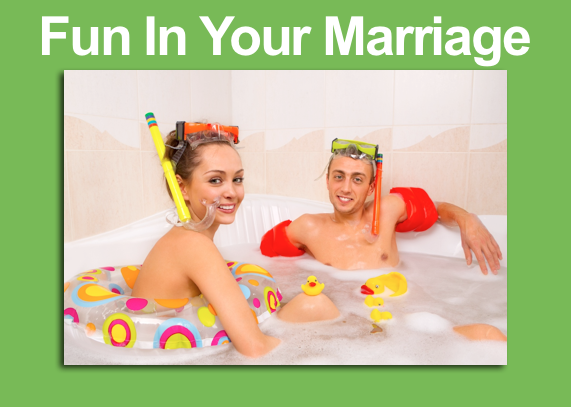 Fun In Your Marriage
