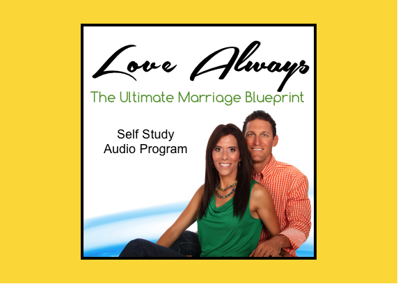 Love Always: The Ultimate Marriage Blueprint | Self Study Audio Program