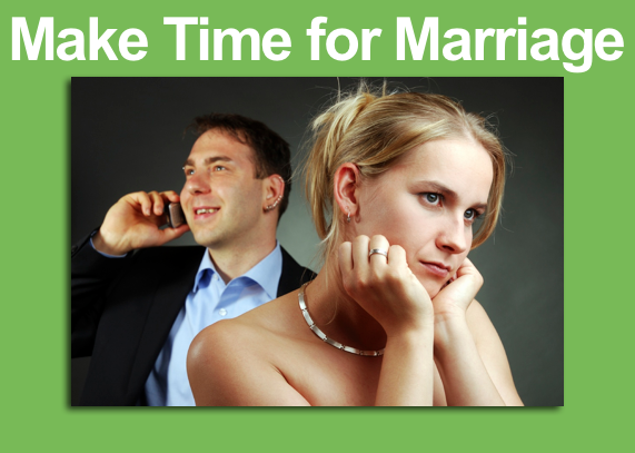 Make Time for Marriage