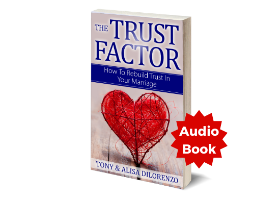 The Trust Factor: How To Rebuild Trust In Your Marriage - Audiobook