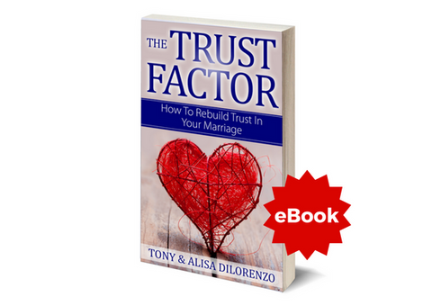 The Trust Factor: How To Rebuild Trust In Your Marriage - eBook