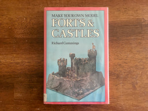 Make Your Own Model Forts & Castles by Richard Cummings, Vintage 1977