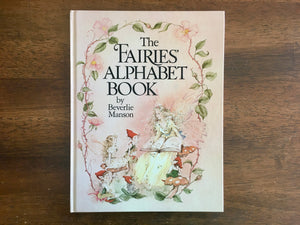The Fairies' Alphabet Book, Beverlie Manson, HC, 1982, 1st Edition, Illustrated