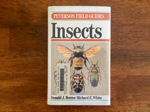 Insects by Donald J. Borror and Richard E. White, Peterson Field Guides, Vintage 1970, Hardcover Book with Dust Jacket in Mylar