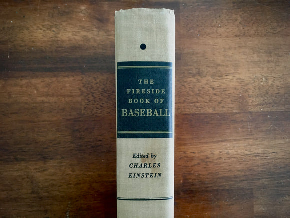 The Fireside Book of Baseball, Charles Einstein, Vintage 1956, 1st Printing