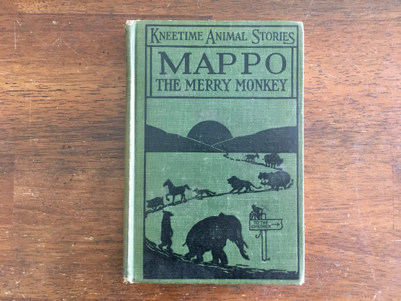 Mappo: The Merry Monkey by Richard Barnum, Kneetime Animal Stories, Antique 1915