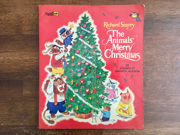 Animals Merry Christmas by Kathryn Jackson, Illustrated by Richard Scarry, 1972