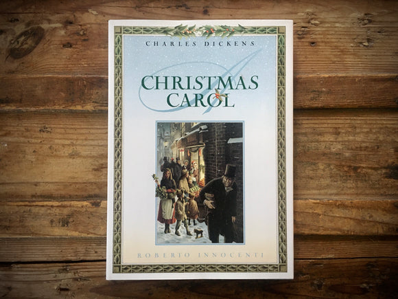 Charles Dickens A Christmas Carol, Illustrated and Signed by Roberto Innocenti