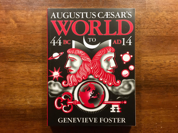Augustus Caesar's World by Genevieve Foster, Illustrated