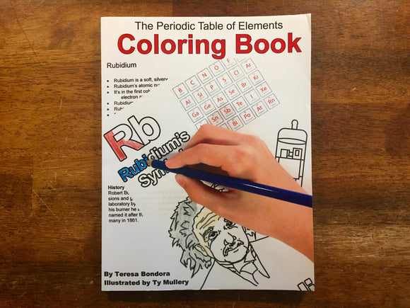 The Periodic Table of Elements Coloring Book by Teresa Bondora