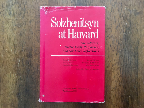 Solzhenitsyn at Harvard: The Address, Twelve Early Responses, and Six Later Reflections