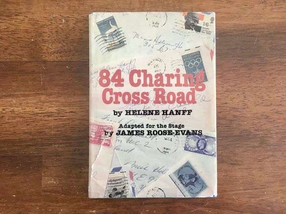 84 Charring Cross Road by Helene Hanff, Adapted for the Stage by James Roose-Evans