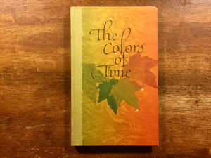 The Colors of Time by Florence Jacobs, Illustrated by David Welty, Vintage 1972, Hardcover Book