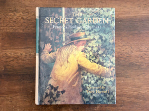 The Secret Garden by Frances Hodgson Burnett, Illustrated by Troy Howell, 1987
