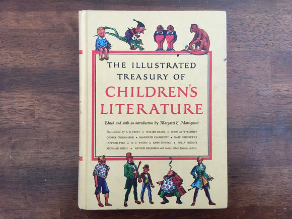 The Illustrated Treasury of Children's Literature, Edited by Margaret E. Martignoni, Vintage 1955, Hardcover Book, Illustrated