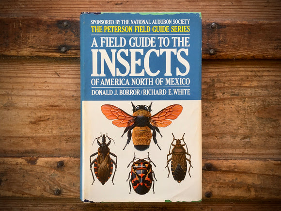 Insects of America North of Mexico, Peterson Field Guide, HC DJ, Nature Study