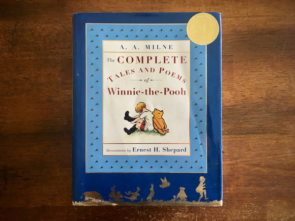 Complete Tales and Poems of Winnie-the-Pooh, A.A. Milne