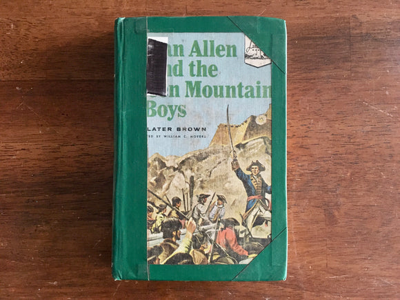 Ethan Allen and the Green Mountain Boys by Slater Brown, Landmark Book