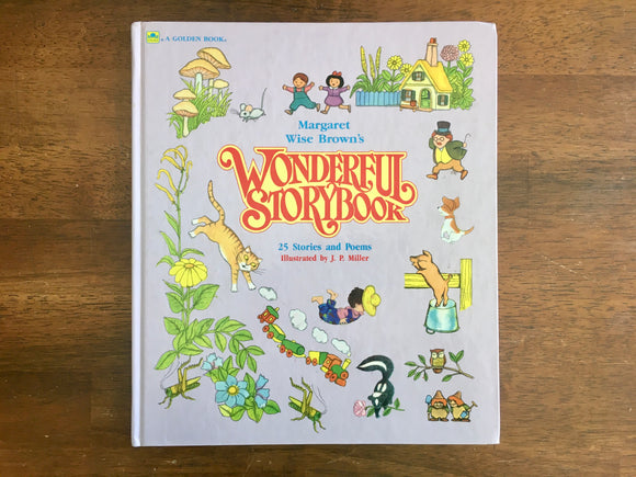 Margaret Wise Brown's Wonderful Storybook, J.P. Miller Illustrated, HC, 1974