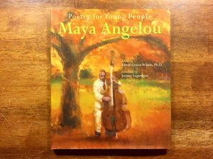Poetry for Young People: Maya Angelou, Hardcover Book with Dust Jacket