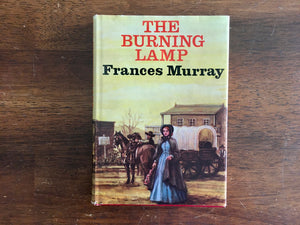 The Burning Lamp by Frances Murray, Vintage 1973, HC DJ