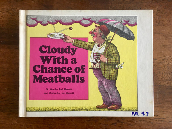 Cloudy With a Chance of Meatballs by Judi Barrett, Illustrated by Ron Barrett, Vintage 1979