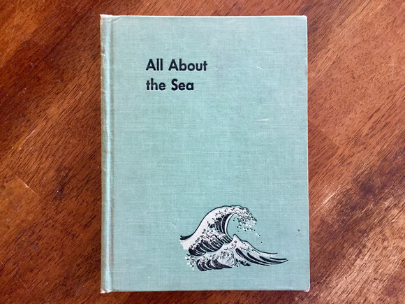 All About the Sea by Ferdinand C. Lane, Illustrated by Fritz Kredel, Hardcover Book, Vintage 1953