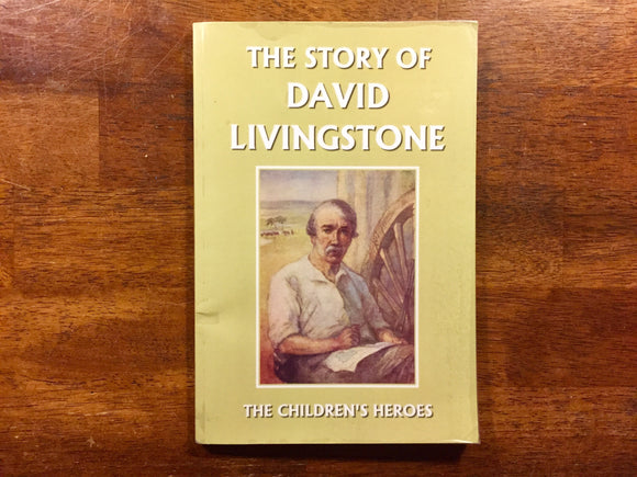The Story of David Livingstone by Vautier Golding