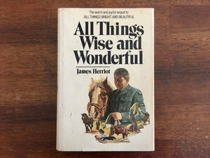 All Things Wise and Wonderful by James Herriot, Vintage 1977