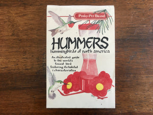 Hummers: Hummingbirds of North America by Millie Miller and Cindi Nelson, Vintage 1987