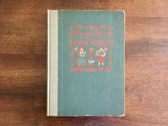 Fireside Book of Folk Songs, Illustrated by Alice and Martin Provensen, Vintage 1947