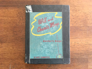 Will and Charlie Mayo: Doctor's Boys by Marie Hammontree, Childhood of Famous Americans