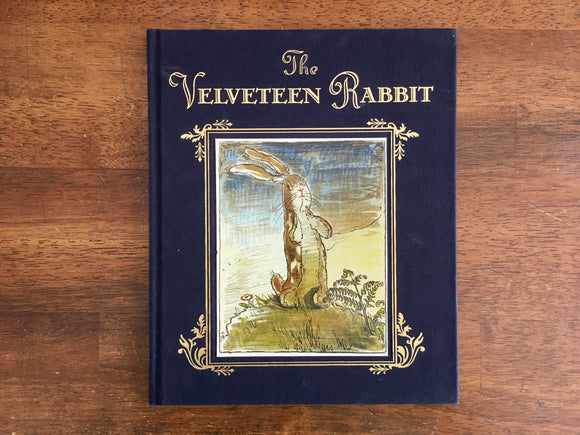 The Velveteen Rabbit by Margery Williams, Illustrated by William Nicholson, HC