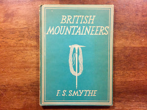 British Mountaineers by F.S. Smythe, Britain in Pictures, Vintage 1946, Hardcover Book with Dust Jacket, Illustrated