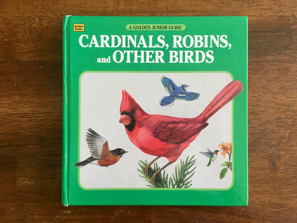 Cardinals, Robins, and Other Birds, A Golden Junior Guide, Hardcover, Illustrated