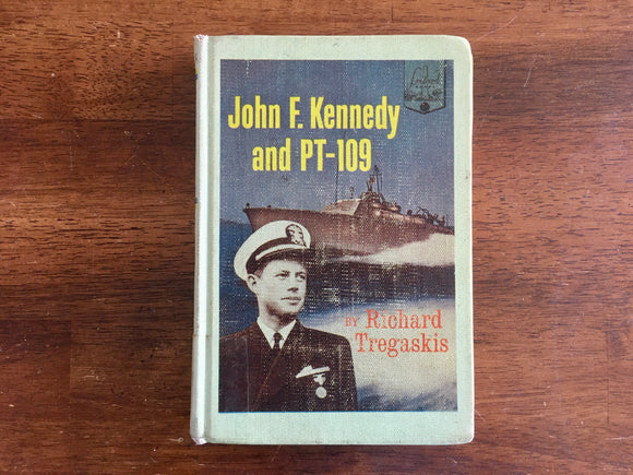 John F. Kennedy and PT-109 by Richard Tregaskis, Landmark Book, 1962