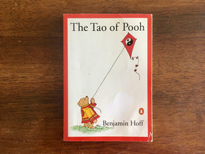 The Tao of Pooh by Benjamin Hoff, Illustrated by Ernest H Shepard, Vintage 1983