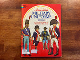 American Military Uniforms 1639-1968, A Coloring Book by Peter F. Copeland, Vintage 1976