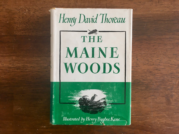 The Maine Woods by Henry David Thoreau, Illustrated by Henry Bugbee Kane, hc dj