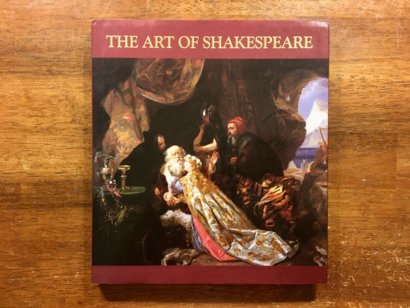 The Art of Shakespeare, Vintage 1989, Published by Corkey, Edited by Georgina Callan, Hardcover Book with Dust Jacket, Artwork Illustrations