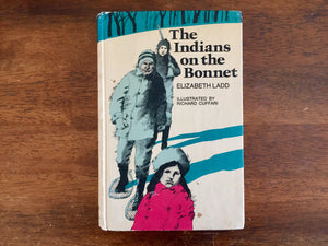The Indians on the Bonnet by Elizabeth Ladd, Vintage 1971, Hardcover, Illustrated by Richard Cuffari