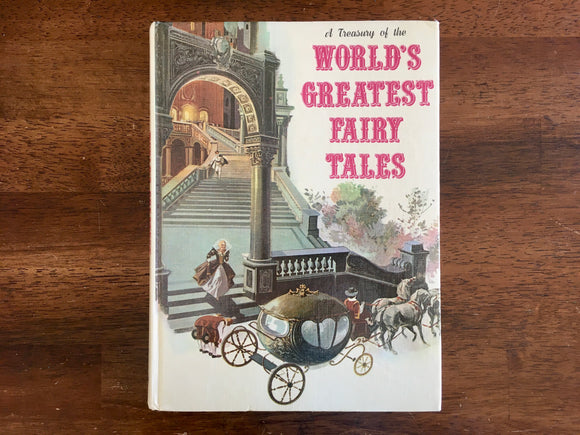 A Treasury of the World's Greatest Fairy Tales, Danbury Press, Vintage 1972, Story and Adaptations by Helen Hyman