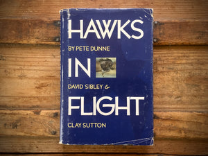 Hawks in Flight by Dunne, Sibley and Sutton, HC DJ, Nature, Birds, Illustrated