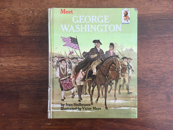 Meet George Washington by Joan Heilbroner, Step-Up Book, Vintage